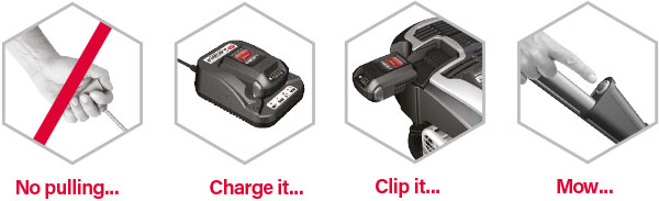 InStart - No pulling - Charge it - Clip it - Mow