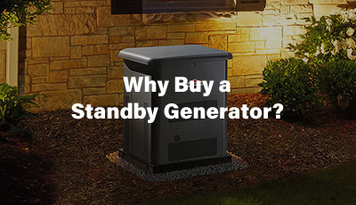 Why Buy a Standby Generator?