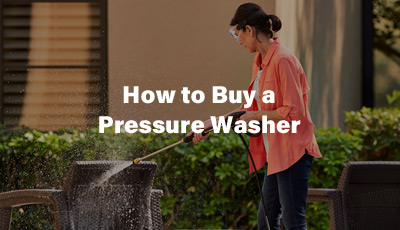 How to Buy a Pressure Washer