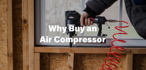 Why Buy an Air Compressor