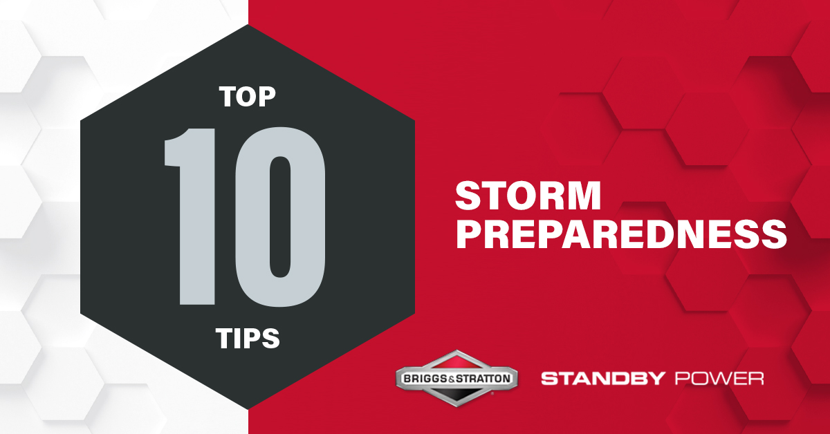 Top Ten Tips for Storm Preparedness